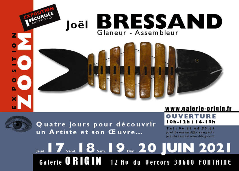 Joël BRESSAND 17 au 20 juin 2021