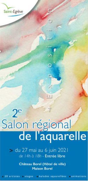 Salon régional de l'aquarelle 27 mai au 6 juin 2021